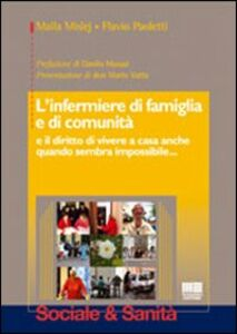 Libro L' infermiere di famiglia e di comunità Maila Mislej , Flavio Paoletti