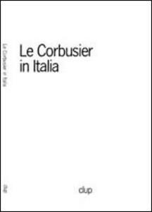 Le Corbusier in Italia