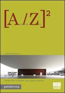 Foto Cover di A-Z, Libro di Andrea Di Franco, edito da Maggioli Editore