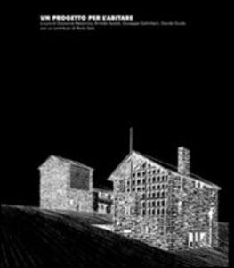 Foto Cover di Un progetto per l'abitare, Libro di  edito da Maggioli Editore
