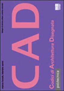 Libro CAD Marco Bovati , Fabrizio Zanni
