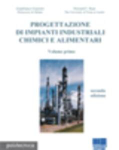 Progettazione di impianti industriali chimici e alimentari