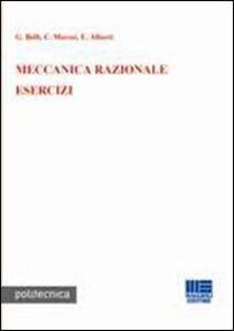 Libro Meccanica razionale. Esercizi Giancesare Belli , Carlo Morosi , Enrico Alberti