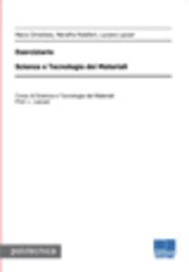 Foto Cover di Scienza e tecnologia nei materiali. Eserciziario, Libro di AA.VV edito da Maggioli Editore