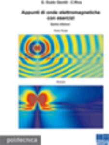 Appunti di onde elettromagnetiche con esercizi