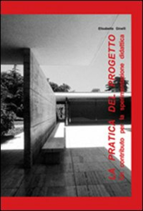 Libro La pratica del progetto. Un contributo per la sperimentazione didattica Elisabetta Ginelli