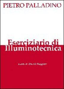 Libro Eserciziario di illuminotecnica Pietro Palladino