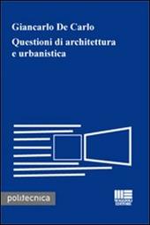 Questioni di architettura e urbanistica