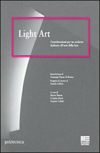 Libro Light art Mario Bisson , Cristina Boeri , Daniela Calabi