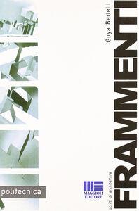 Libro Frammenti Guya Bertelli