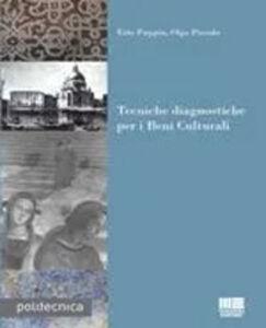 Libro Tecniche diagnostiche per i beni culturali Olga Piccolo , Ezio Puppin
