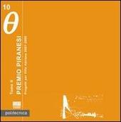 Premio Piranesi. Progetti per Villa Adriana 2007-2008