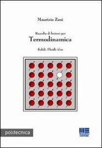 Raccolta di lezioni per termodinamica