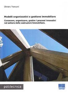 Modelli organizzativi e gestione immobiliare