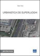 Urbanistica dei superluoghi