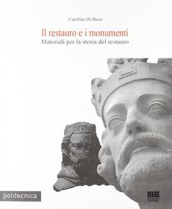 Libro Il restauro dei monumenti Carolina Di Biase