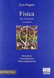 Libro Fisica per l''università Ezio Puppin