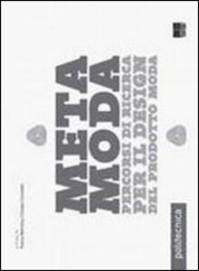 Foto Cover di Metamoda. Percorsi di ricerca per il design del prodotto moda, Libro di  edito da Maggioli Editore