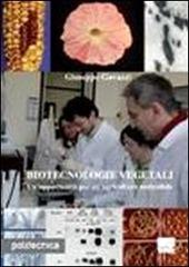 Biotecnologie vegetali. Un'opportunità per un'agricoltura sostenibile