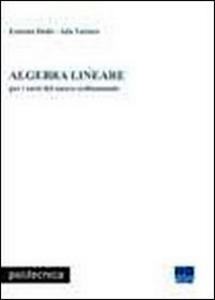 Libro Algebra lineare Ernesto Dedò , Ada Varisco