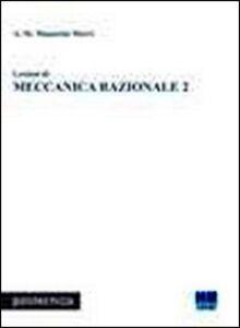 Libro Lezioni di meccanica razionale. Vol. 2 Anna M. Manarini Merri