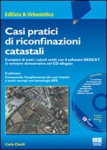 Libro Casi pratici di riconfinazioni catastali Carlo Cinelli