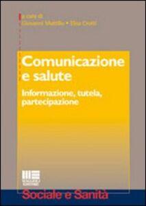 Foto Cover di Comunicazione e salute. Informazione, tutela, partecipazione, Libro di  edito da Maggioli Editore