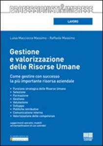 Libro Gestione e valorizzazione delle risorse umane Luisa Macciocca Massimo , Raffaele Massimo