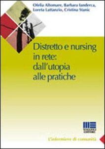 Foto Cover di Distretto e nursing in rete: dall'utopia alle pratiche, Libro di  edito da Maggioli Editore