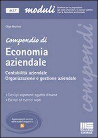 Compendio di economia aziendale. Contabilità aziendale. Organizzazione e gestione aziendale