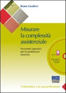Promoartpalermo.it Misurare la complessità assistenziale. Strumenti operativi per le professioni sanitarie. Con CD-ROM Image