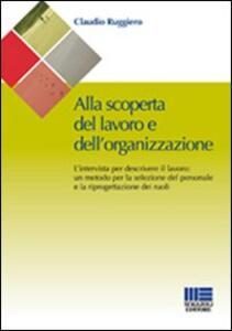 Alla scoperta del lavoro e dell'organizzazione