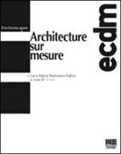 Libro Architecture sur mesure Luca M. Fabris