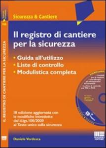 Libro Il registro di cantiere per la sicurezza. Con CD-ROM Daniele Verdesca