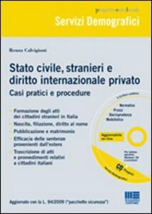 Stato civile, stranieri e diritto internazionale privato. Con CD-ROM - Renzo Calvigioni - copertina