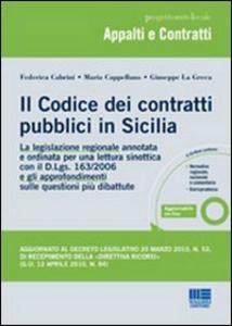 Libro Il codice dei contratti pubblici in Sicilia Federica Cabrini , Maria Cappellano , Giuseppe La Greca