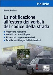 La notificazione all'estero dei verbali del codice della strada. CD-ROM
