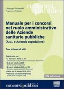 Osteriacasadimare.it Manuale per i concorsi nel ruolo amministrativo delle aziende sanitarie pubbliche Image