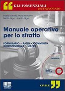 Foto Cover di Manuale operativo per lo sfratto. Con CD-ROM, Libro di AA.VV edito da Maggioli Editore