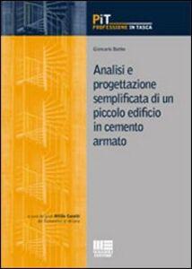 Libro Analisi e progettazione semplificata di un piccolo edificio in cemento armato Giancarlo Bobbo