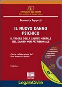 Foto Cover di Il nuovo danno psichico. Con CD-ROM, Libro di Francesca Toppetti, edito da Maggioli Editore