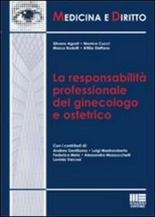 La responsabilità professionale del ginecologo e ostetrico.pdf