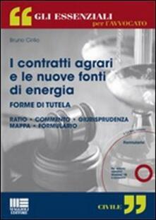 I contratti agrari e le nuove fonti di energia. Con CD-ROM.pdf