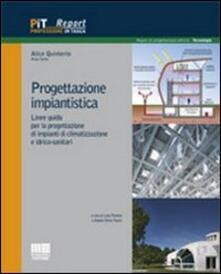 Progettazione impiantistica. Linee guida per la progettazione di impianti di climatizzazione e idrico-sanitari.pdf