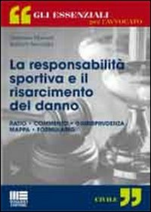 Libro La responsabilità sportiva e il risarcimento del danno Damiano Marinelli , Barbara Baccarini