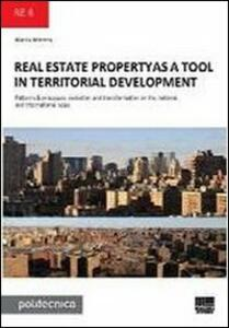 Real estate propertyas a tool in territorial development - Marzia Morena - copertina