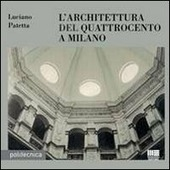 L' architettura del Quattrocento a Milano