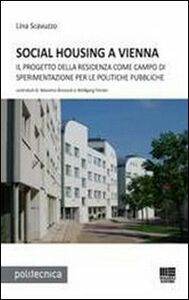 Libro Social housing a Vienna Lina Scavuzzo