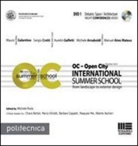 Libro OC-Open City. International summer school. Con DVD. Vol. 1 Michele Roda