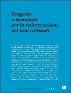Libro Progetto e tecnologie per la valorizzazione dei beni culturali